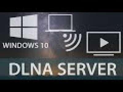 Stream Videos Using DLNA Server Windows 10