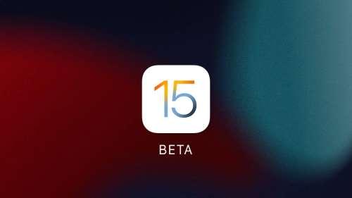 Apple propose la bêta 6 pour iOS 15 et iPadOS 15 (MAJ)