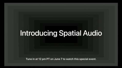 Le lancement de Spatial Audio sur Apple Music prévu demain !
