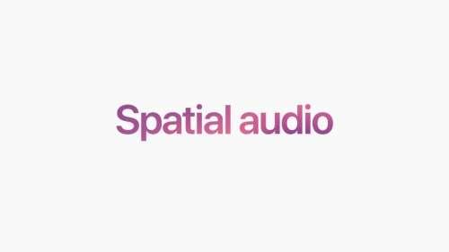 Apple explique comment ça marche Spatial Audio sur tvOS 15