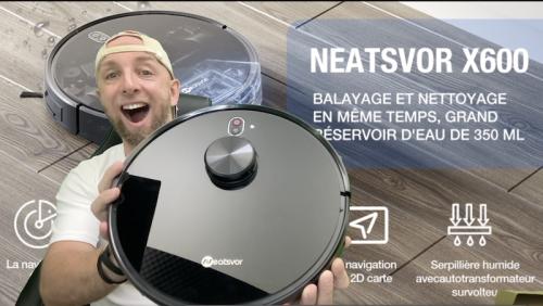 Nouvelle marque et nouveau produit avec le NEATSVOR X600 Laser LDS 4000pa aspiration et lavage à prix nouveauté !