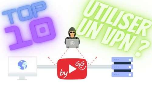 10 raisons d'utiliser un VPN sur Son PC, Mac et Smartphone