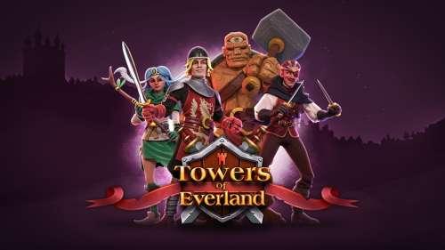 Towers of Everland : trois choses à savoir sur ce jeu médiéval