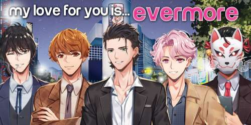 Le visual novel otome My Love for You is Evermore est de sortie sur mobiles