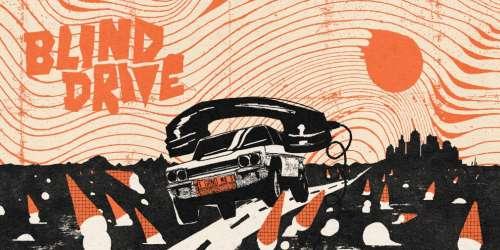 Conduisez sans rien y voir dans Blind Drive, de sortie sur mobiles