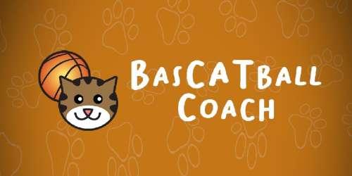 Vous aimez les chats et le basket ? Alors BasCATball coach est pour vous !