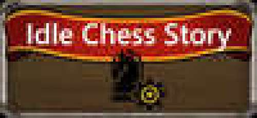Idle Chess Story