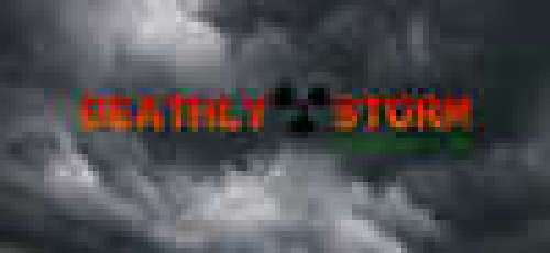 Deathly Storm: The Edge of Life