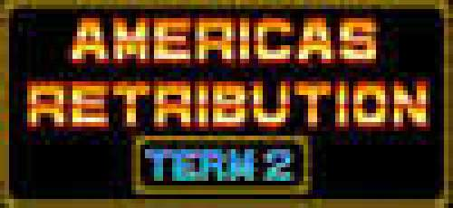 America's Retribution Term 2