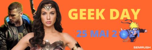15e Journée Mondiale des Geeks le 25 mai : touche pas à mes idoles !