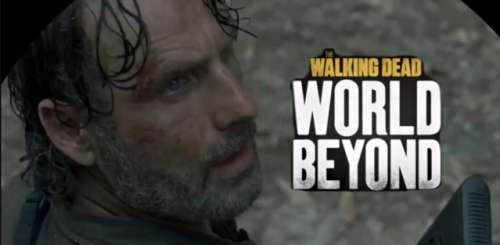 The Walking Dead World Beyond s'offre une bande-annonce