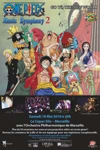Concert One Piece Music Symphony 2 à Marseille (Le 18 mai 2019)