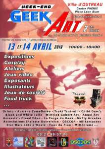 2e week-end Geek Art à Outreau (Les 13 et 14 avril 2019)