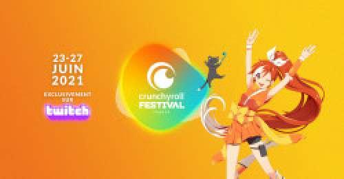 Crunchyroll Festival sur internet (Du 23 au 27 juin 2021)