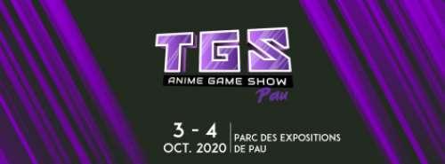 7e TGS Anime Game Show  à Pau (Les 3 et 4 octobre 2020)