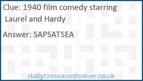 1940 film comedy starring Laurel and Hardy crossword answer