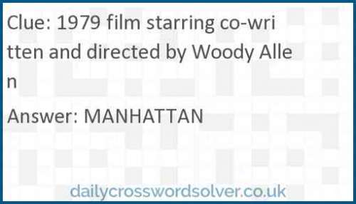 1979 film starring co-written and directed by Woody Allen crossword answer