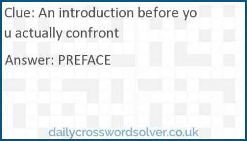 An introduction before you actually confront crossword answer