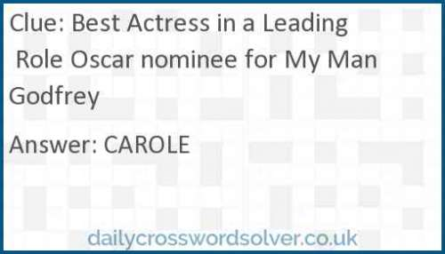 Best Actress in a Leading Role Oscar nominee for My Man Godfrey crossword answer