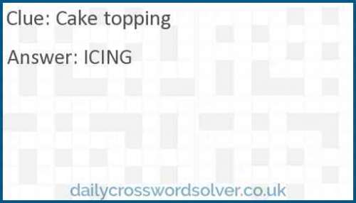 Cake topping crossword answer