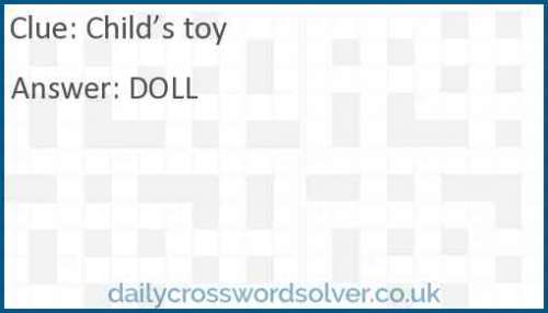 Child's toy crossword answer