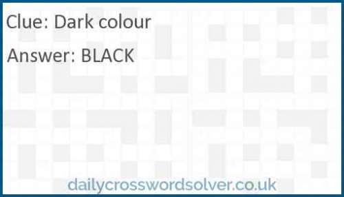 Dark colour crossword answer