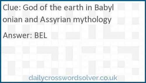 God of the earth in Babylonian and Assyrian mythology crossword answer
