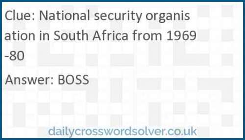 National security organisation in South Africa from 1969-80 crossword answer