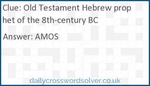 Old Testament Hebrew prophet of the 8th-century BC crossword answer