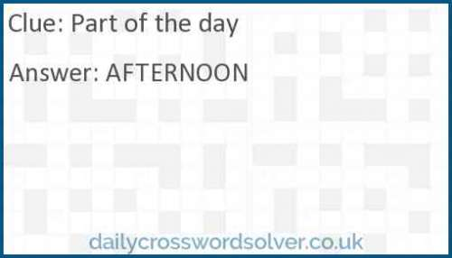 Part of the day crossword answer