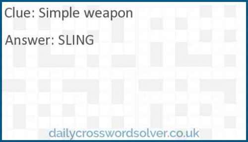 Simple weapon crossword answer