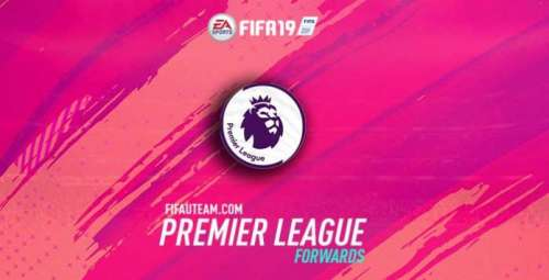 FIFA 19 Premier League Forwards Guide