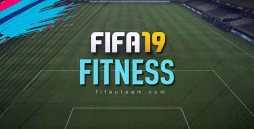How to Manage the Squad's Fitness in FIFA 19 Ultimate Team