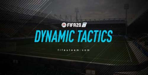 FIFA 20 Dynamic Tactics Guide – Create Your Own Game Plans
