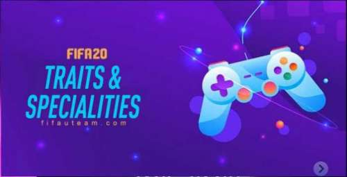 FIFA 20 Traits and Specialities Guide for Ultimate Team