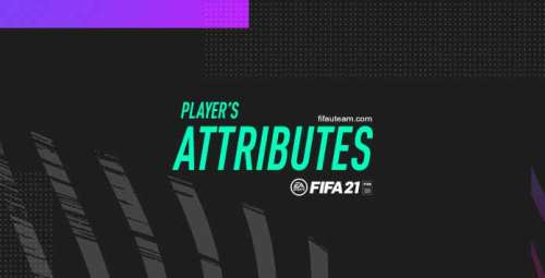 FIFA 21 Attributes Guide – All Players Attributes Explained