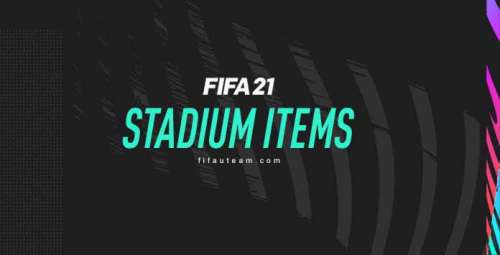 FIFA 21 Stadium Items Guide – Match Day, Crowds and Structure