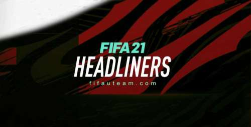FIFA 21 Headliners Tracker – Headliners Players Upgrades
