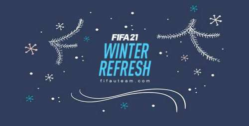 FIFA 21 Winter Refresh Event – Ratings Refresh and Winter Upgrades