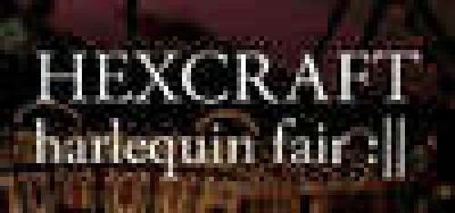 HEXCRAFT: Harlequin Fair