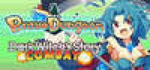 Brave Dungeon + Dark Witch's Story : Combat