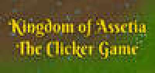 Kingdom of Assetia: The Clicker Game