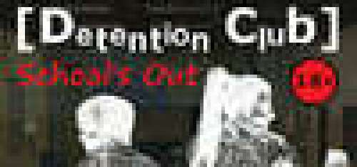 Detention Club: School's Out