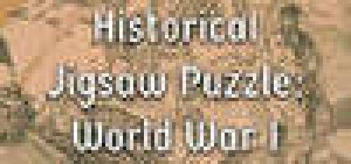 Historical Jigsaw Puzzle: World War I