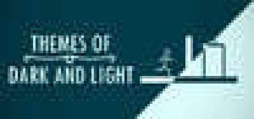 Themes of Dark and Light