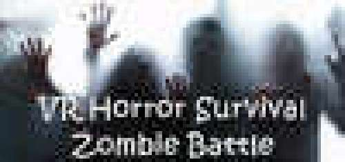 VR Horror Survival Zombie Battle