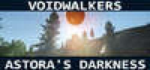 Voidwalkers - Astora's Darkness