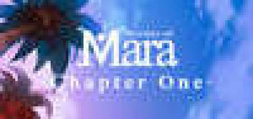 Stories of Mara - Chapter One