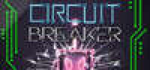 Circuit Breaker (Still Pending Games)