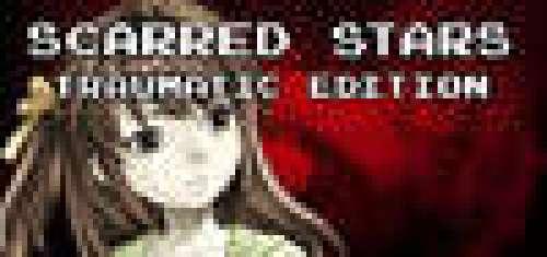 Scarred Stars: Traumatic Edition